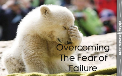 This is POWERFUL! Overcoming the Fear of Failure